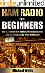 Ham Radio For Beginners: The Ultimate...