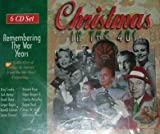 Christmas in the 40s - Remembering The War Years