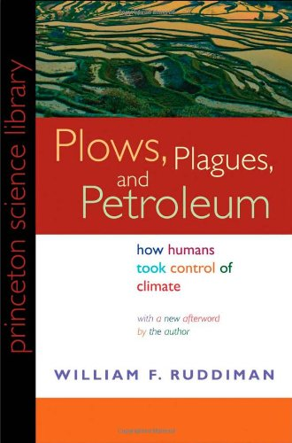 Plows, Plagues, and Petroleum: How Humans Took Control of...