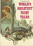A Treasury Of The Worlds Greatest Fairy Tales