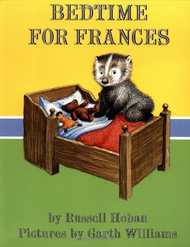 Bedtime for Frances (Trophy Picture Books): Russell Hoban, Garth Williams: 9780064434515: Amazon.com: Books
