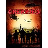 CHERRIES: A Vietnam War Novel ~ John Podlaski