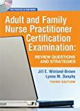 img - for Adult and Family Nurse Practitioner Certification Examination: Review Questions and Strategies book / textbook / text book