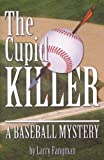 img - for The Cupid Killer book / textbook / text book