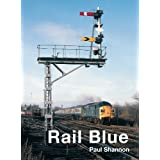 Rail Blueby Paul Shannon
