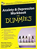 Elaine Iljon Foreman Anxiety and Depression Workbook for Dummies (UK Edition)