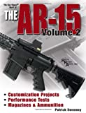 Patrick Sweeney The Gun Digest Book of the A.R.-15, Volume 2