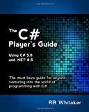 The C# Player's Guide