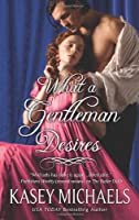 What a Gentleman Desires