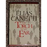 "The Torch in My Earvon ""Elias Canetti"""