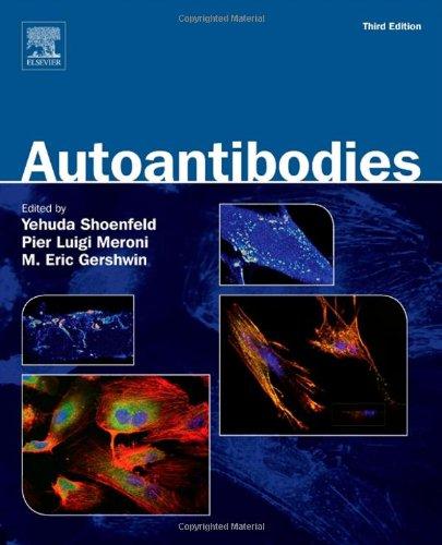 Autoantibodies, Third Edition