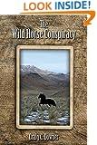 The Wild Horse Conspiracy