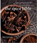 Spice Bible, The:: Essential Informat...