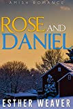 Landchester Amish Love: Rose and Daniel(Amish Romance) (Landchester Amish Love Series Book 8)