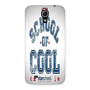AJAYENTERPRISES School Of Coool Back Case Cover for Galaxy Mega 6.3
