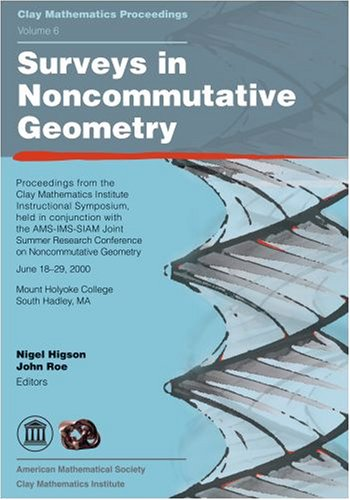 Surveys in Noncommutative Geometry