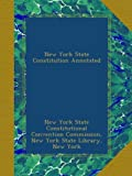 New York State Constitution Annotated