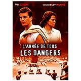 L'Ann�e de tous les dangerspar Mel Gibson