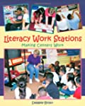 Literacy Work Stations: Making Center...