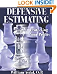 Defensive Estimating: Protecting Your...