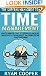 Time Management: The Superhuman Guide...