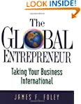 The Global Entrepreneur: Taking Your...