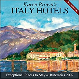 Karen brown 39 s italy hotels exceptional places to stay and for Exceptional hotels