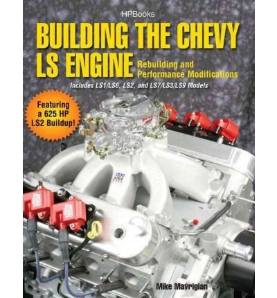 [(Building the Chevy LS Engine)] [Author: Mike Mavrigian] published on (January, 2011) (Building The Chevy Ls Engine compare prices)