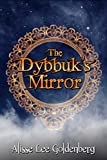 The Dybbuk's Mirror