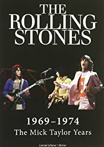 Rolling Stones - 1969-1974: The Mick Taylor Years