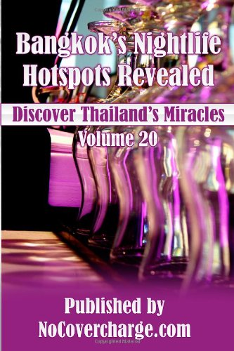 Bangkok's Nightlife Hotspots Revealed: Discover Thailand's Miracles Volume 20