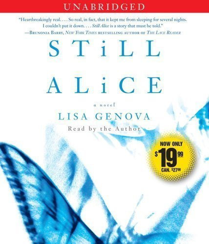 essay still alice by lisa genova Still alice lisa genova, 2007 simon & schuster 320 pp isbn-13: 9781439102817 summary still alice is a compelling debut novel about a 50-year-old woman's sudden descent into early onset alzheimer's disease, written.