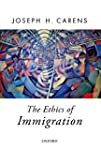 The Ethics of Immigration (Oxford Pol...