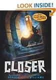 Closer (Tunnels Book 4)