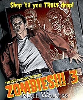 Zombies!!! 3 Mall Walkers - 2nd Edition