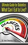 Ultimate Guide for Diabetics: What Ca...