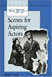 img - for The Book Of Scenes For Aspiring Actors book / textbook / text book