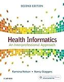 Health Informatics: An Interprofessional Approach, 2e