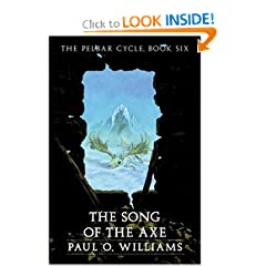 The Song of the Axe: The Pelbar Cycle, Book Six (Beyond Armageddon) (Bk. 6)