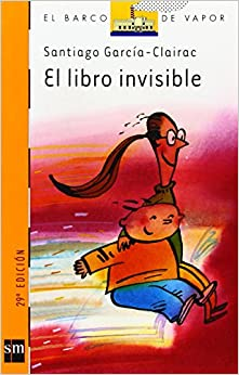 El libro invisible (Barco de Vapor Naranja): Amazon.es