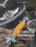 echange, troc Lionel Hirlé, Roland Oberlé - Au service du troisième Reich : Les coiffes militaires et civiles, collection Eric Rayot
