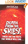 Death from the Skies!: These Are the...