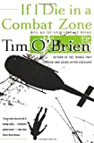 img - for If I Die in a Combat Zone: Box Me Up and Ship Me Home book / textbook / text book
