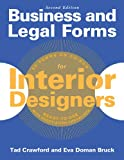 Business and Legal Forms for Interior Designers, Second Edition (162153250X) by Crawford, Tad