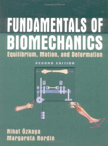 Fundamentals of Biomechanics: Equilibrium, Motion, and...