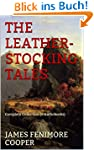 The Leatherstocking Tales: Complete C...
