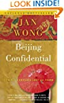 Beijing Confidential: A Tale of Comra...