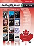 Canadian Pop  &  Rock Sheet Music Playlist Book For Piano Vocal And Chords