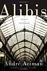 Alibis : essays on elsewhere