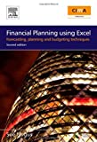 img - for Financial Planning Using Excel: Forecasting, Planning and Budgeting Techniques (CIMA Exam Support Books) by Nugus, Sue (2008) Paperback book / textbook / text book